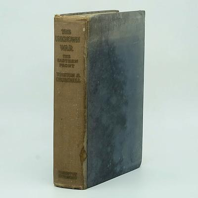 Winston Churchill The Unknown War: The Eastern Front Thornton Butterworth Ltd London 1937
