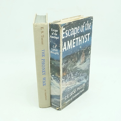 The Phoney War by E.S. Turner and Escape of the Amethyst by C.E. Lucas Phillips