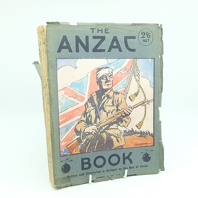 The Anzac Book Written and Illustrated by The Men Of Anzac, 1916