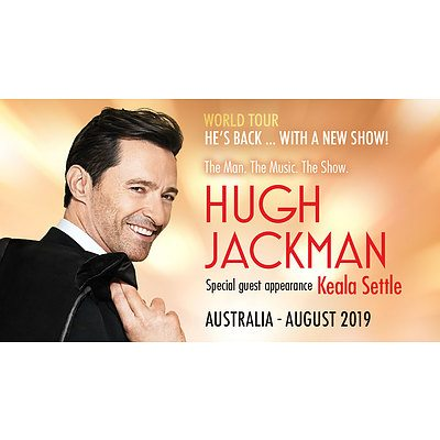 Hugh Jackman - In Concert - Qudos Bank Arena - 2 August 2019 - 4 Tickets