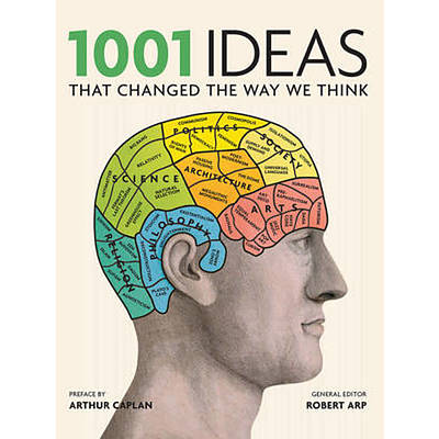Book: Robert Arp (editor), 1001 Ideas that changed the way we think