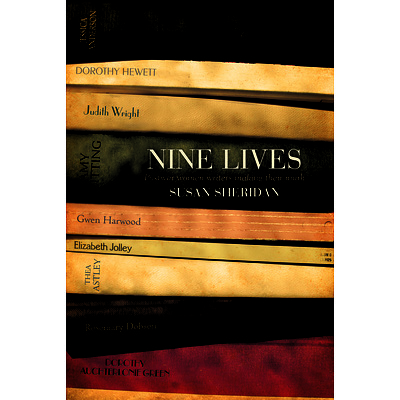 Book: Susan Sheridan, Nine Lives: Postwar women writers making their mark, signed by the author