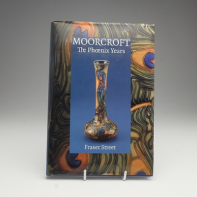 Fraser Street, Moorcroft The Phoenix Years, WM Publications 1997, Signed By Hugh Edwards and Rachel Bishop