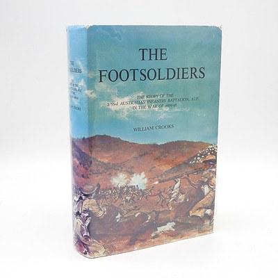 William Crooks, The Footsoldiers, Printcraft Press Australia, Brookvale, Australia, 1971