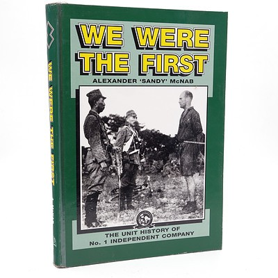 "Alexander ""Sandy""McNab, We Were The First, Australian Military History Publications, Loftus, Australia, 1998"