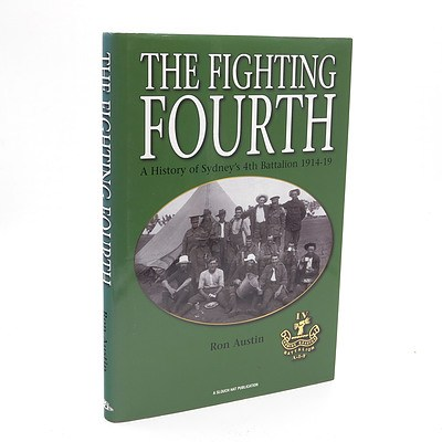 Ron Austin, The Fighting Fourth, Slouch Hat Publications, McCrae, Australia, 2007