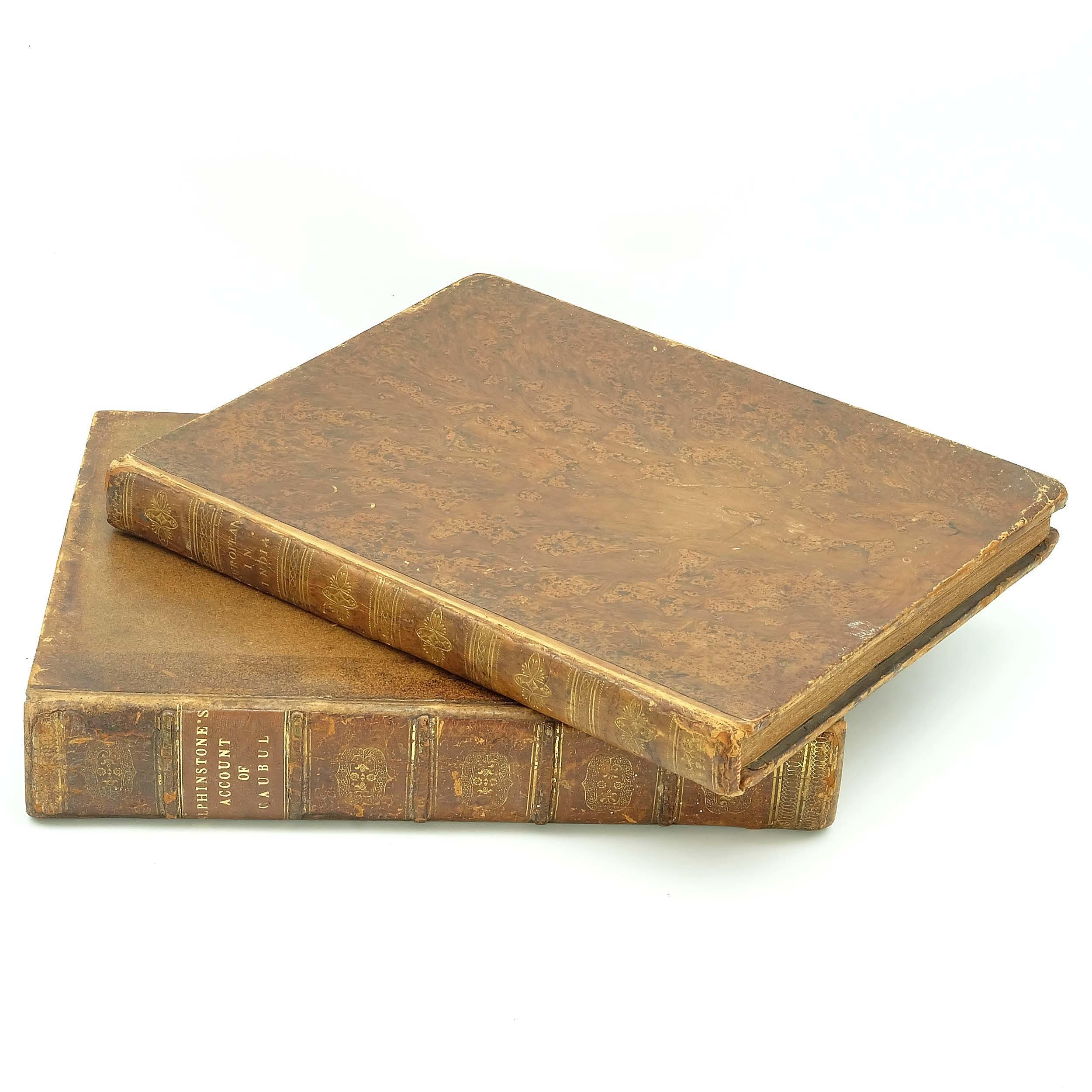 'Mountstuart Elphinstone An Account of the Kingdom of Caubul, 1815 and Captain Thomas Williamson, The European in India 1813'