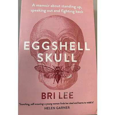 Eggshell Skull - signed by author Bri Lee