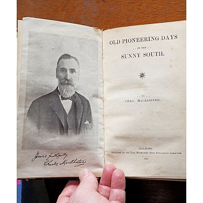 TWO RARE BOOKS Chas MacAlister, Old Pioneering Days, 1907 and Nehemiah Bartley, Australian Pioneers and Reminiscences