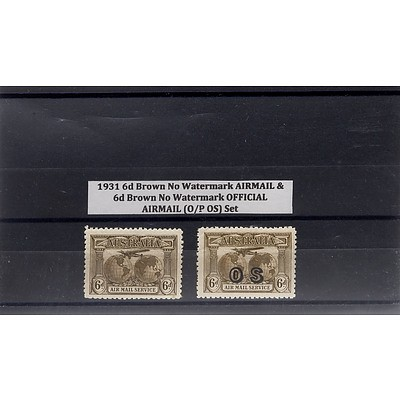 1931 6d Brown No Watermark Airmail & 6d Brown No Watermark Official Airmail (O/P OS) Stamp Set